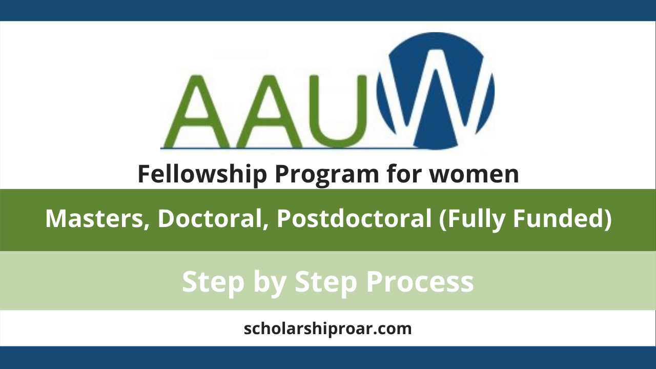 ALL ABOUT THE AAUW INTERNATIONAL FELLOWSHIPS FOR WOMEN
